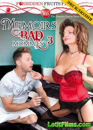 Скачать с letitbit Memoirs Of Bad Mommies 3 [2014] DVDRip
