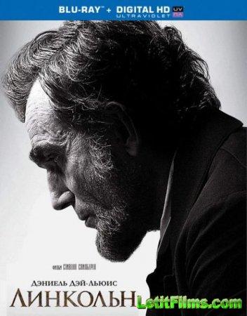 Скачать фильм Линкольн / Lincoln (2012)