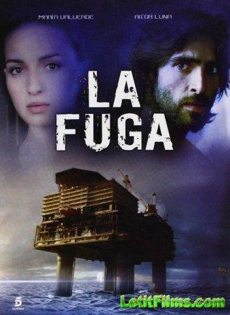 Скачать с letitbit Побег / La fuga - 1 сезон (2012)