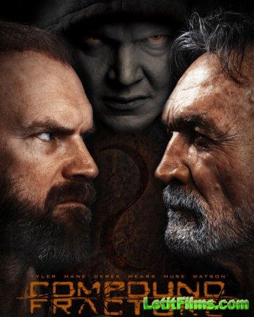 Скачать фильм Открытый перелом / Compound Fracture (2013)