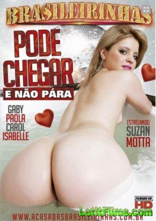 Скачать с letitbit Brasileirinhas - Pode Chegar e Nao Para (2014/WEBRip/SD)