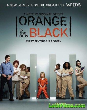 Скачать с letitbit Оранжевый — новый черный / Оранжевый - хит сезона - 2 Се ...