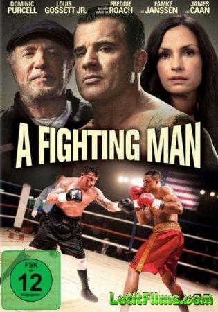 Скачать с letitbit Боец / A Fighting Man (2014)