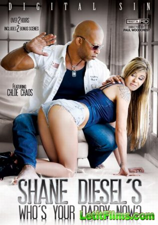 Скачать с letitbit Shane Diesel s Who s Your Daddy Now ? [2014] DVDRip