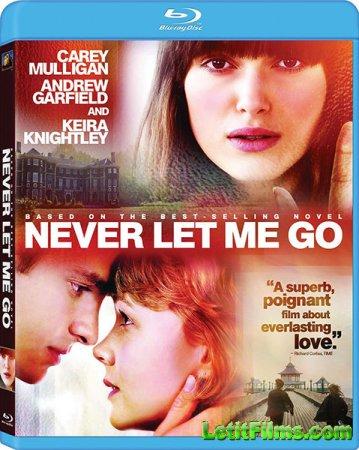 Скачать фильм Не отпускай меня (2010)