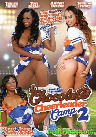 Скачать с letitbit Chocolate Cheerleader Camp 2 [2014] WEB-DL