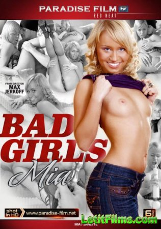 Скачать с letitbit Bad Girls Mia (2014/WEBRip/HD)