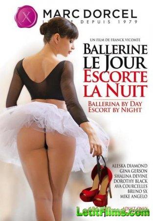 Скачать с letitbit Ballerine Le Jour, Escorte la Nuit / Ballerina By Day, E ...