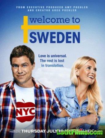 Скачать с letitbit Добро пожаловать в Швецию - 1 сезон (2014)