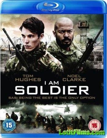 Скачать с letitbit Я солдат (2014)