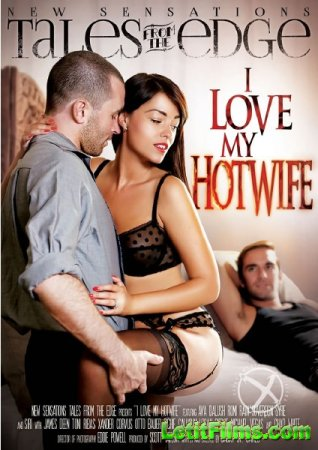 Скачать с letitbit I Love My Hotwife (2014) DVDRip