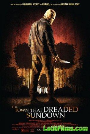 Скачать фильм Город, который боялся заката (2014)