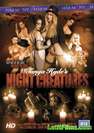 Скачать с letitbit Tanya Hydes Night Creatures (2014) WEBRip-FullHD