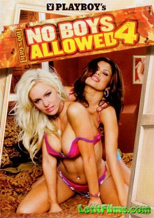 Скачать фильм Playboy. No Boys Allowed 4 - Naughty And Nice [2006] DVDRip