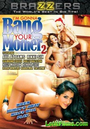 Скачать I'm Gonna Bang Your Mother 2 (2014) DVDRip