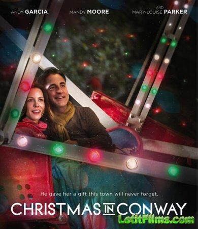 Скачать фильм Рождество в конвей (2013)