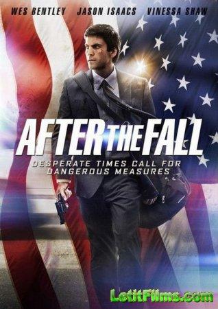 Скачать фильм После падения / Вещи, которые делают люди (2014)