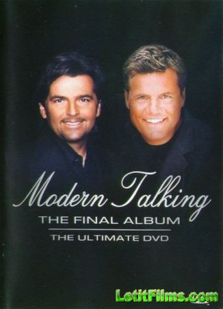 Скачать Modern Talking - The Final Album [2003]