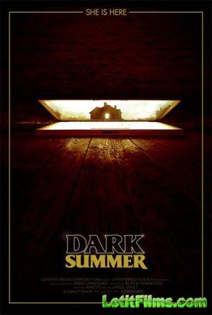 Скачать фильм Мрачное лето (2015)