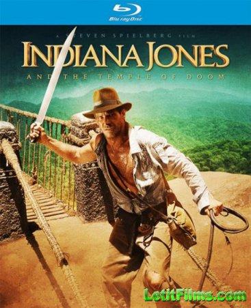 Скачать фильм  Индиана Джонс и Храм Судьбы (1984)