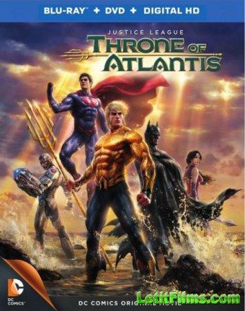 Скачать мультфильм Лига Справедливости: Трон Атлантиды (2015)