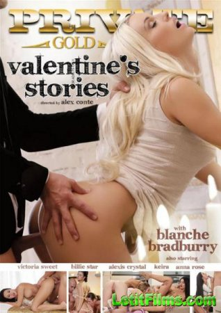 Скачать Private Gold 187: Valentines Stories (2015) DVDRip