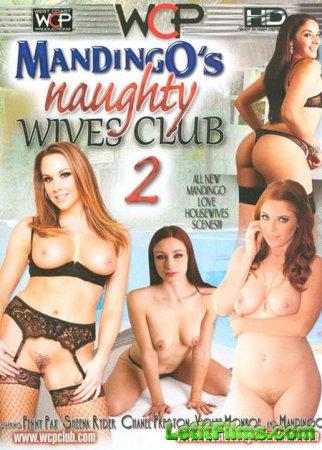 Скачать Mandingos Naughty Wives Club 2 (2015) WEBRip-SD