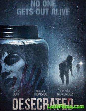 Скачать фильм Осквернённый (2015)
