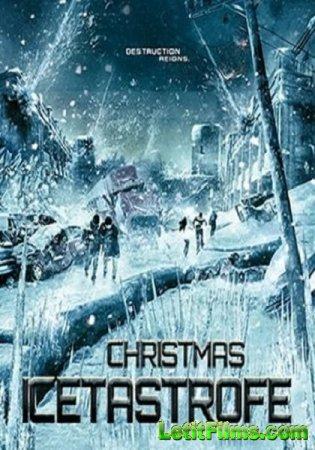 Скачать фильм Ледяная угроза (2014)