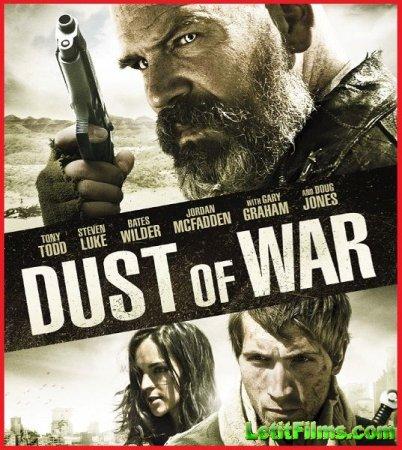 Скачать фильм Пыль войны (2013)