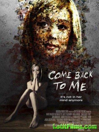 Скачать фильм Вернись ко мне (2014)
