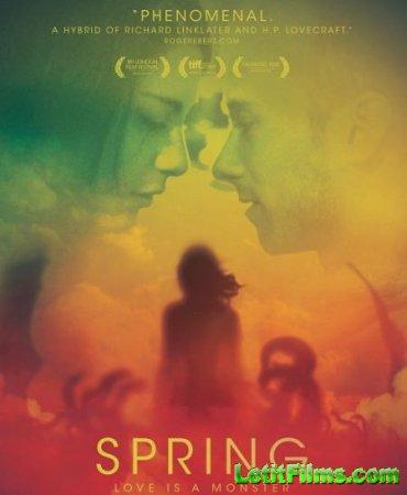 Скачать фильм Весна / Spring (2014)