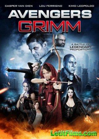 Скачать фильм Мстители: Гримм (2015)