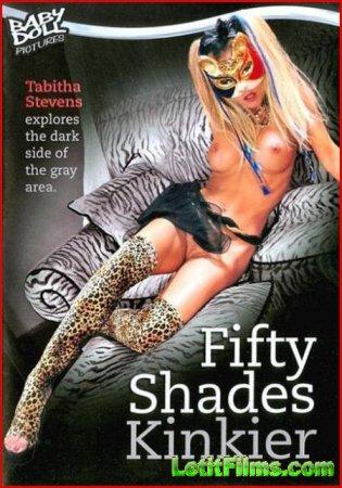 Скачать Пятьдесят оттенков извращений / Fifty Shades Kinkier (2012) DVDRip