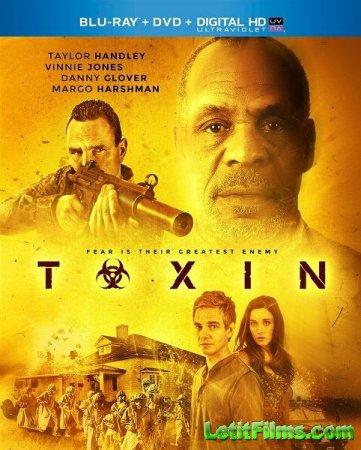 Скачать фильм Токсин / Toxin (2015)