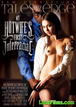 Скачать My Hotwifes First Interracial (2015) WEBRip-SD