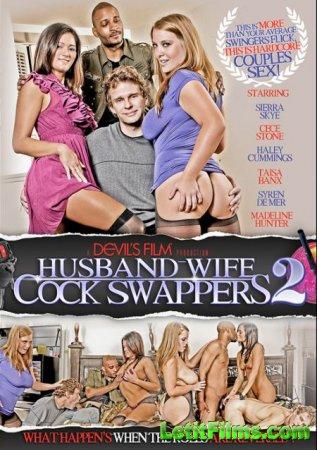 Скачать Husband Wife Cock Swappers 2 / Муж И Жена Обмениваются Членами 2 [2 ...