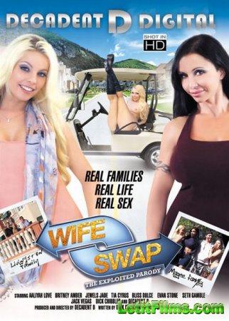 Скачать Wife Swap - The Exploited Parody / Обмен женами - XXX пародия [2014 ...