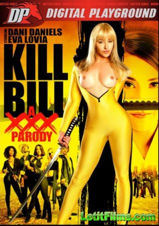 Скачать Kill Bill: A XXX Parody / Убить Билла: XXX пародия [2015]