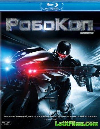 Скачать фильм РобоКоп / RoboCop (2014)