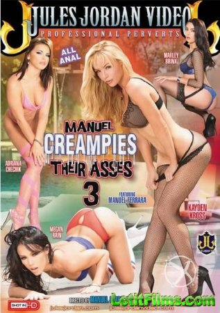 Скачать Manuel Creampies Their Asses 3 / Мануэль кончает в попки 3 (2015)
