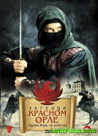 Скачать фильм Красный орел / Aguila Roja, la pelicula (2011)