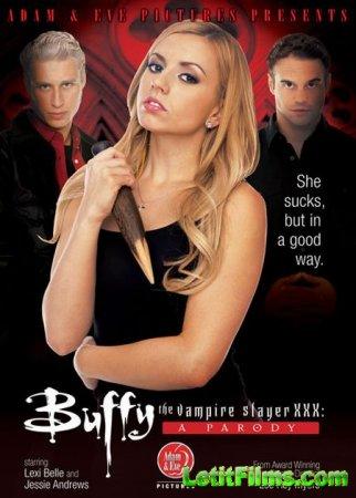 Скачать Buffy. The Vampire Slayer. XXX Parody [2012] DVDRip