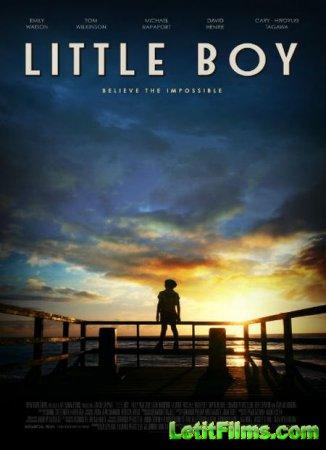 Скачать фильм Малыш / Little Boy (2015)