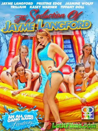 Скачать The Seduction Of Jayme Langford (2015)