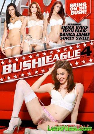 Скачать Bush League 4 [2015]