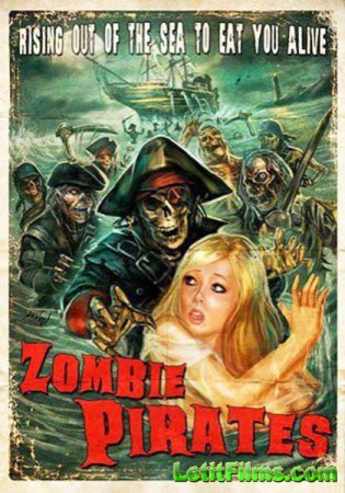 Скачать фильм Зомби пираты (2014)