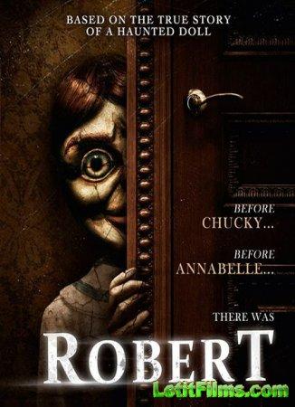 Скачать фильм Кукла Роберт (2015)