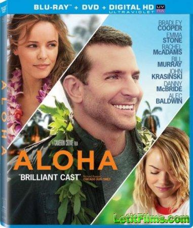 Скачать фильм Алоха / Aloha (2015)