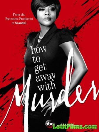 Скачать Как избежать наказания за убийство - 2 сезон (2015)